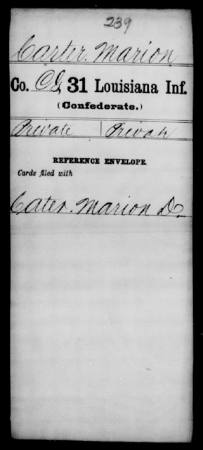 Carter, Marion - Age [Blank], Year: [Blank] - Thirty-first Infantry, A - Co - Louisiana