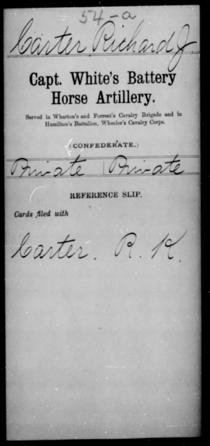 Carter, Richard J - Age [Blank], Year: [Blank] - Stuart's Horse Artillery AND Capt. White's Battery, Horse Artillery - Raised Directly by the Confederate Government