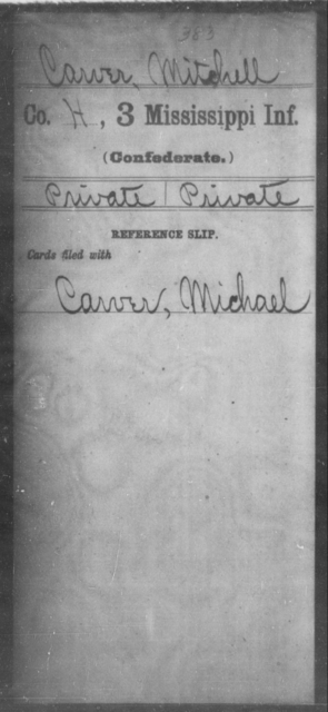 Carver, Mitchell - Age: [Blank], Year: [BLANK] - Mississippi Third Infantry, C-F