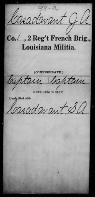 Casadavant, J A - Age [Blank], Year: [Blank] - Second Regiment, French Brigade, Militia - Louisiana