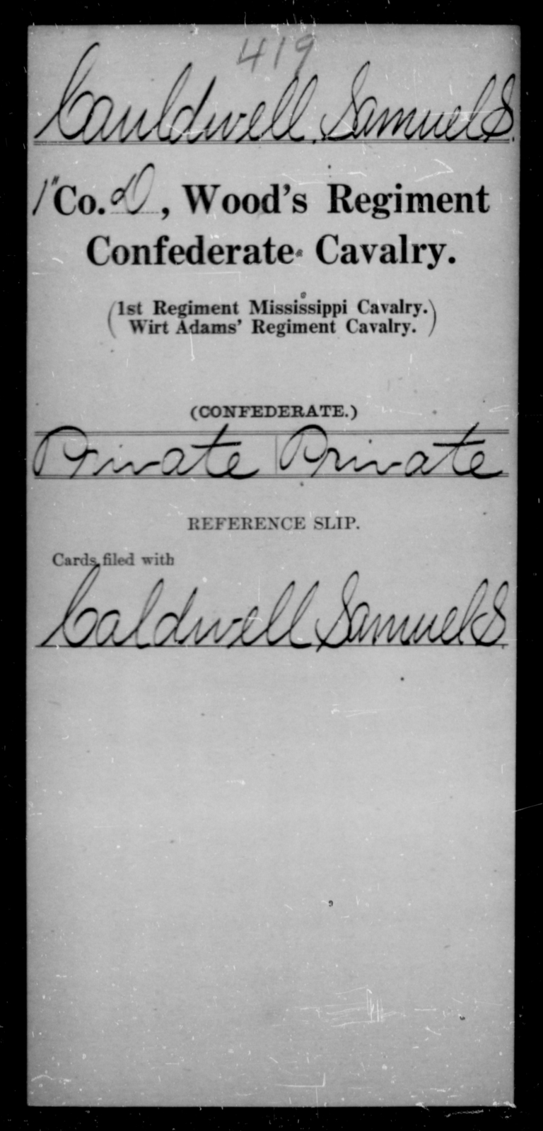 Cauldwell, Samuel S - Age [Blank], Year: [Blank] - Wood's Regiment, Confederate Cavalry, A-Ca - Raised Directly by the Confederate Government