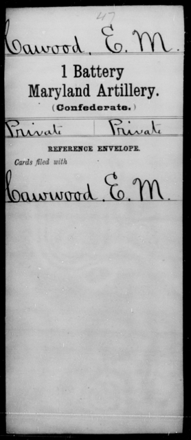 Cawood, E M - Age [Blank], Year: [Blank] - First Battery, Artillery, A-O - Maryland