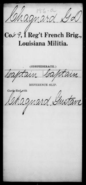 Chagnard, G D - Age [Blank], Year: [Blank] - First Regiment, French Brigade, C - La - Louisiana