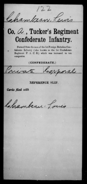 Chambean, Lewis - Age [Blank], Year: [Blank] - Brush Battalion, CSA, P-W AND Lt. Cunningham's Ordnance Detachment AND Capt. Davis' Co. of Guides, CSA AND Exchanged Battalion, CSA, A-N - Raised Directly by the Confederate Government