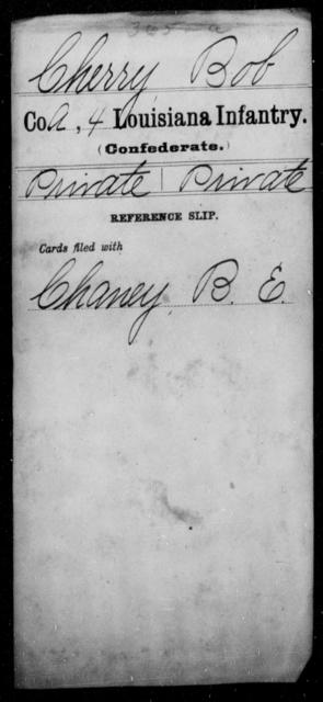 Cherry, Bob - Age [Blank], Year: [Blank] - Third Regiment, First Brigade, First Division, Militia,, A- K - Louisiana