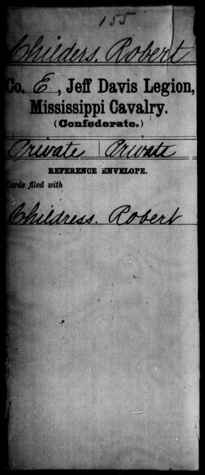 Childers, Robert - Age: [Blank], Year: [BLANK] - Mississippi Jeff Davis Legion, Cavalry, A-C1