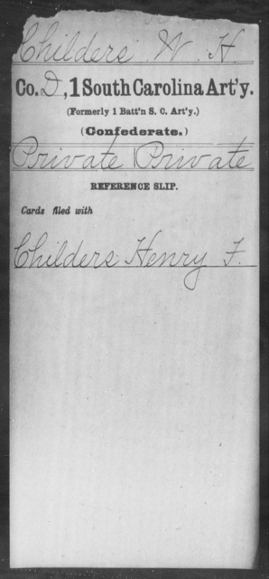 Childers, W H - Age: [Blank], Year: [BLANK] - South Carolina First Artillery Bu-Da