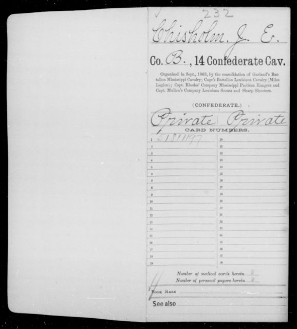 Chisholm, J E - Age [Blank], Year: 1864 - Fourteenth Confederate Cavalry, A-K - Raised Directly by the Confederate Government