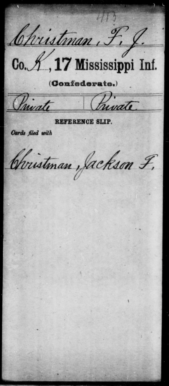 Christman, F J - Age: [Blank], Year: [BLANK] - Mississippi Seventeenth Infantry, Bo-Ch