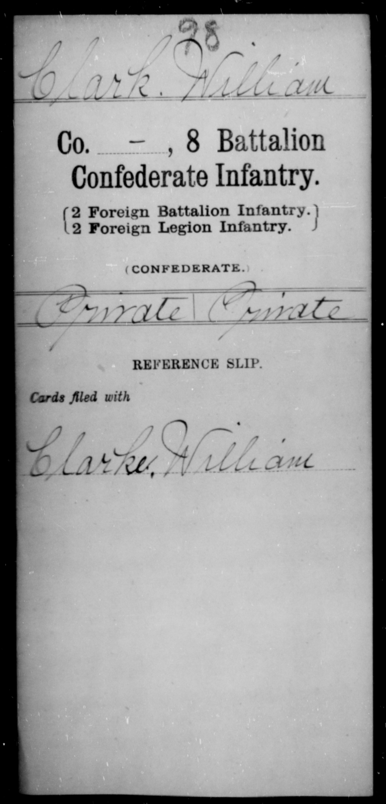 Clark, William - Age [Blank], Year: 1864 - Eighth Battalion, Confederate Infantry - Raised Directly by the Confederate Government