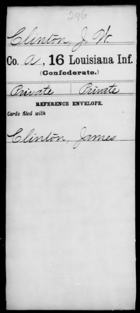 Clinton, J W - Age [Blank], Year: [Blank] - Sixteenth Infantry, Ch - D - Louisiana
