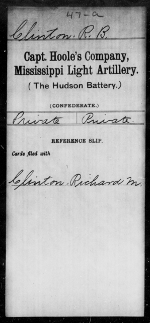 Clinton, R B - Age: [Blank], Year: [BLANK] - Mississippi Capt. Darden's CO., Light Artillery (Jefferson Artillery), M-W AND Capt. English's Co., Light Artillery AND Capt. Graves' Co., Light Artillery (Issaquena Artillery) AND Capt. Hoole's Co., Light Artillery (Hudson Battery), A-G