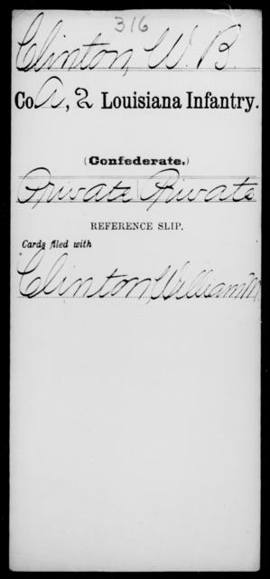 Clinton, W B - Age [Blank], Year: [Blank] - Second Infantry, Br - Co - Louisiana