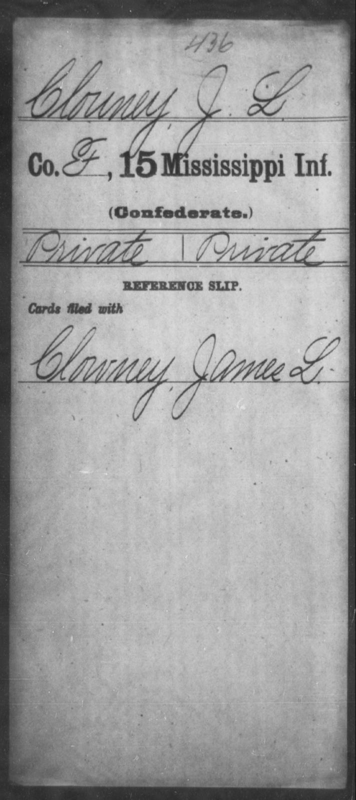 Clouney, J L - Age: [Blank], Year: [BLANK] - Mississippi Fifteenth Infantry, C-D