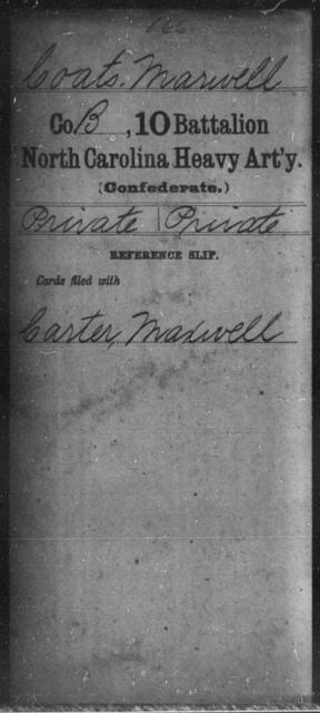 Coats, Marwell - Tenth Battalion, Heavy Artillery