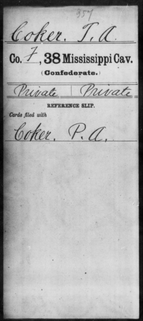 Coker, T A - Age: [Blank], Year: 1864 - Mississippi Thirty-eighth Cavalry, A-C