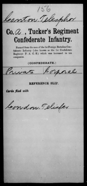 Conton, Telesphor - Age [Blank], Year: [Blank] - Brush Battalion, CSA, P-W AND Lt. Cunningham's Ordnance Detachment AND Capt. Davis' Co. of Guides, CSA AND Exchanged Battalion, CSA, A-N - Raised Directly by the Confederate Government
