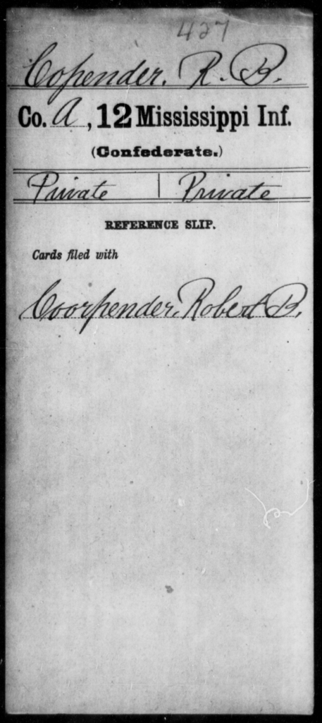 Copender, R B - Age: [Blank], Year: [BLANK] - Mississippi Twelfth Infantry, Bre-C