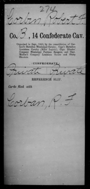 Corbin, Robert F - Age [Blank], Year: [Blank] - Fourteenth Confederate Cavalry, A-K - Raised Directly by the Confederate Government