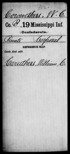 Corowethers, W C - Age: [Blank], Year: [BLANK] - Mississippi Nineteenth Infantry, Br-Co
