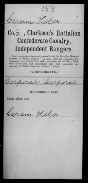 Corum, Heber - Age [Blank], Year: [Blank] - Bell's Battalion CSA AND Blake's Scouts CSA AND Burrough's Battalion, Partisan Rangers AND Clarkson's Battalion, Confederate Cavalry, Independent Rangers, A-K - Raised Directly by the Confederate Government