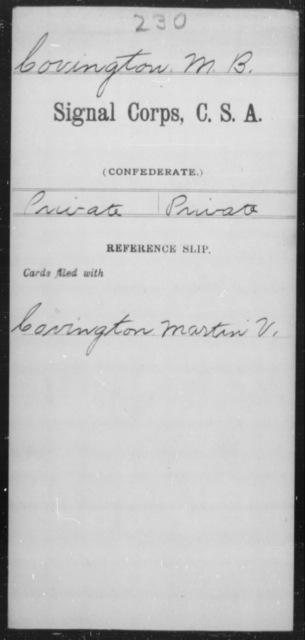 Covington, M B - Age [Blank], Year: [Blank] - Signal Corps, CSA, C-F - Raised Directly by the Confederate Government