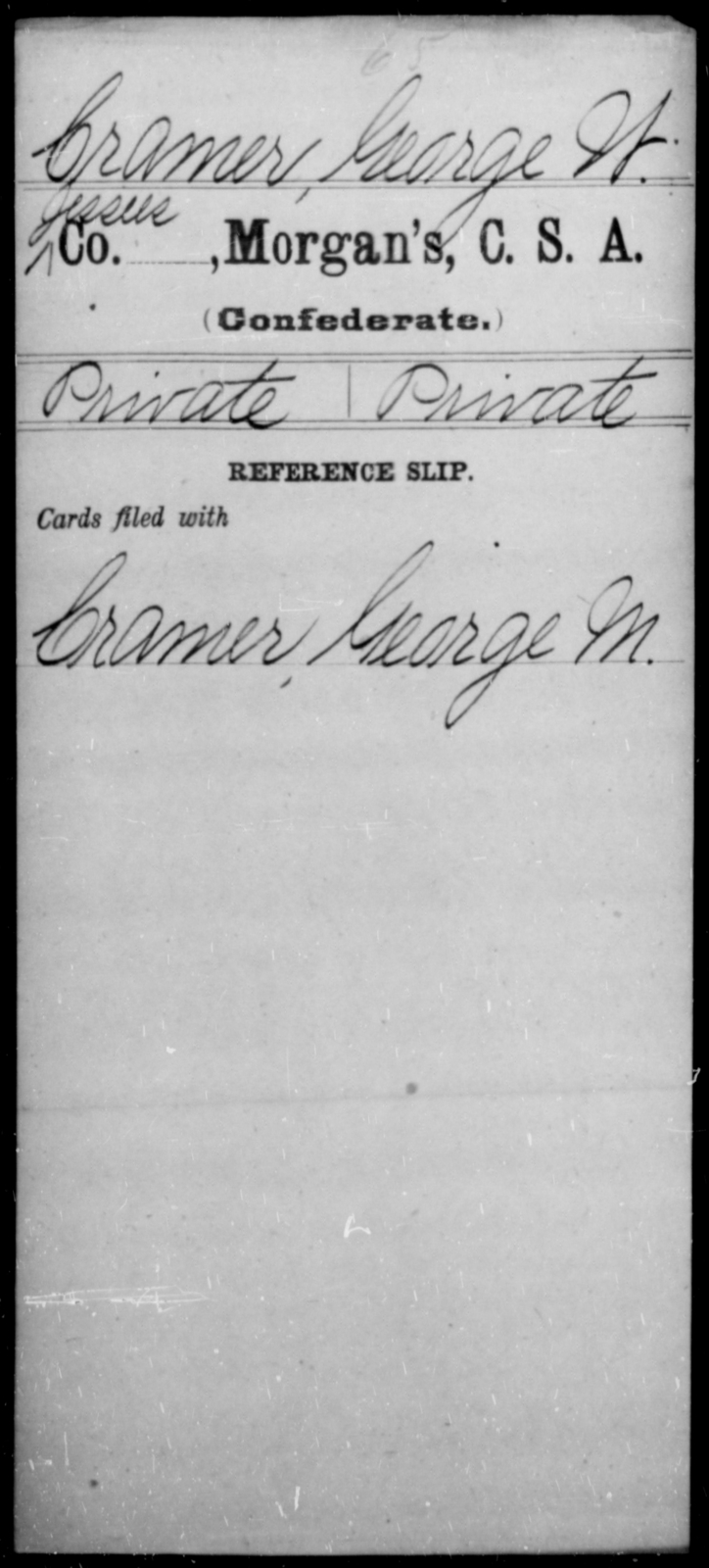 Cramer, George W - Age [Blank], Year: [Blank] - Invalid Corps AND Officers Surnamed Morgan, CSA AND President's Guard, CSA AND Misc. Records - Raised Directly by the Confederate Government