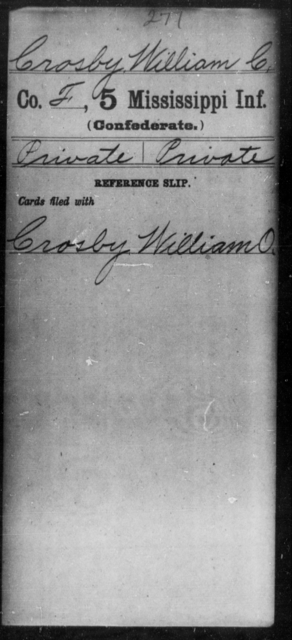 Crosby, William C - Age: [Blank], Year: [BLANK] - Mississippi Fourth Infantry (State Troops) AND Fifth Infantry, A-C
