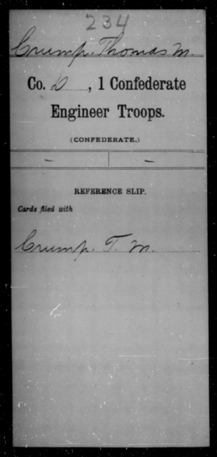 Crump, Thomas M - Age [Blank], Year: [Blank] - First Confederate Engineer Troops, A-C - Raised Directly by the Confederate Government