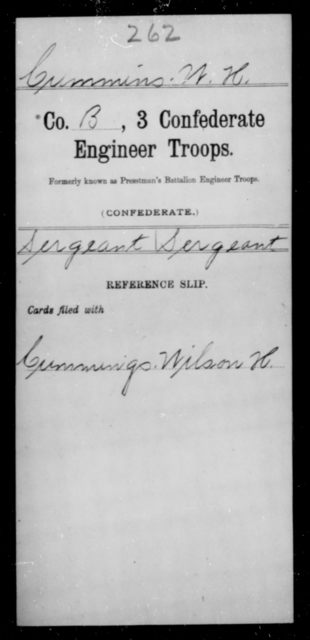 Cummins, W H - Age [Blank], Year: [Blank] - Third Confederate Engineer Troops, A-F - Raised Directly by the Confederate Government