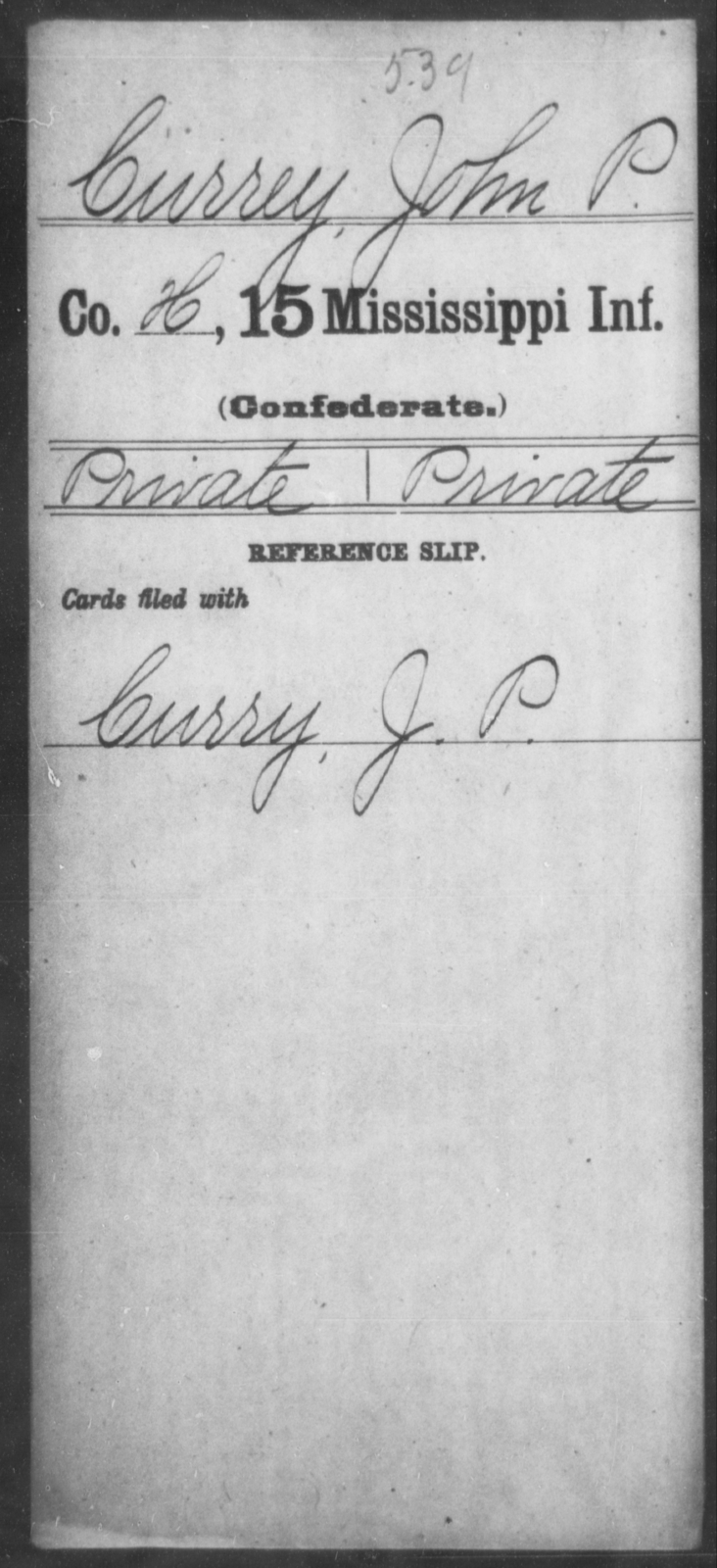 Currey, John P - Age: [Blank], Year: [BLANK] - Mississippi Fifteenth Infantry, C-D