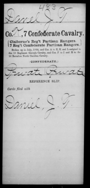 Danel, J T - Age [Blank], Year: [Blank] - Seventh Confederate Cavalry, C-F - Raised Directly by the Confederate Government