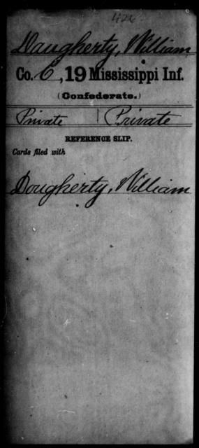 Daugherty, William - Age: [Blank], Year: [BLANK] - Mississippi Nineteenth Infantry, Cr-F