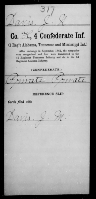 Davis, J N - Age [Blank], Year: [Blank] - Fourth Confederate Infantry, A-F - Raised Directly by the Confederate Government