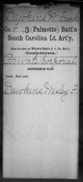 Dawkins, W Frank - Age: [Blank], Year: [BLANK] - South Carolina Third (Palmetto) Battalion, Light Artillery C-Di