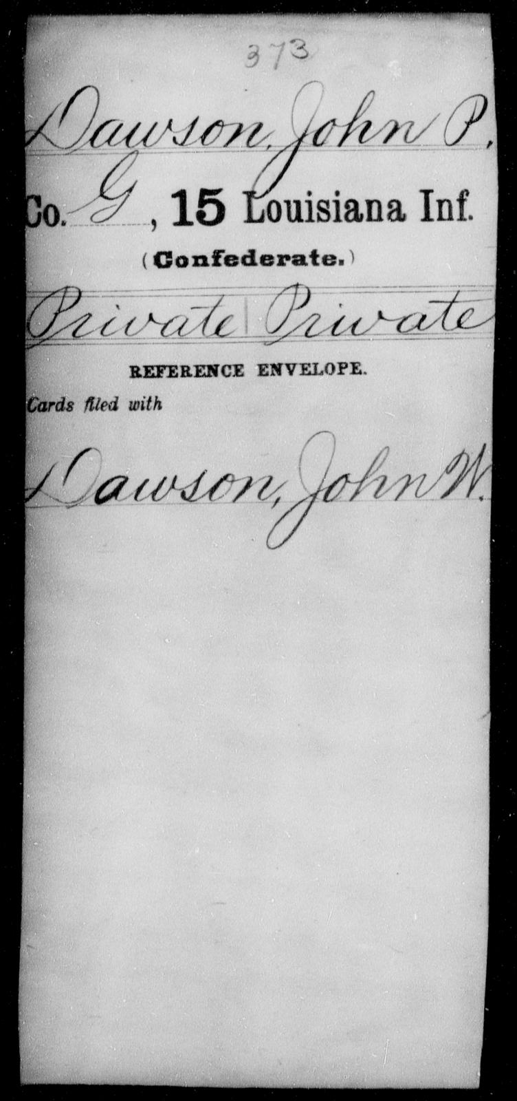 Dawson, John P - Age [Blank], Year: [Blank] - Fifteenth Infantry, Cl - Em - Louisiana
