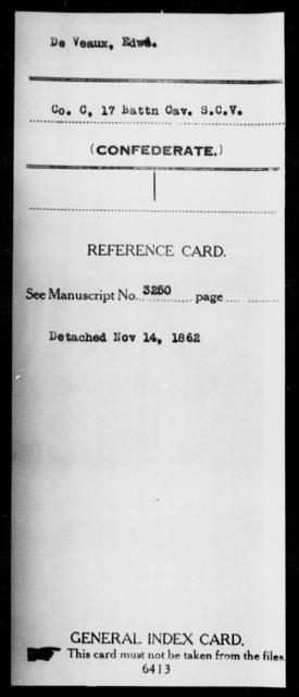 De Veaux, Edwd - Age: [Blank], Year: [BLANK] - South Carolina Seventeenth (Sixth) Battalion, Cavalry