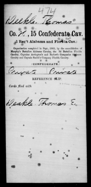 Deekle, Thomas - Age [Blank], Year: [Blank] - Fifteenth Confederate Cavalry, D-Ha - Raised Directly by the Confederate Government