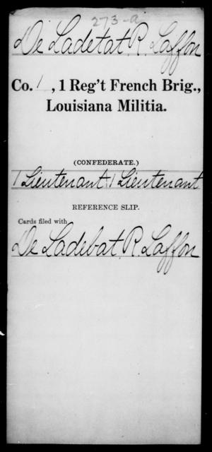 Deladetat, R Laffon - Age [Blank], Year: [Blank] - First Regiment, French Brigade, C - La - Louisiana