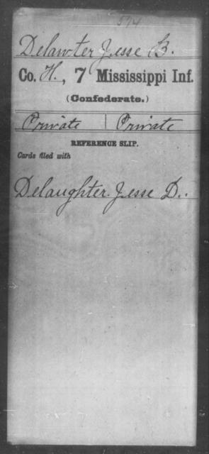 Delawter, Jesse B - Age: [Blank], Year: [BLANK] - Mississippi Seventh-Infantry, C-E