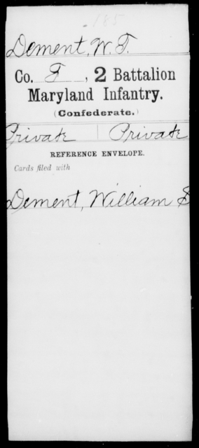 Dement, W T - Age [Blank], Year: [Blank] - Second Battalion Infantry, A-D - Maryland