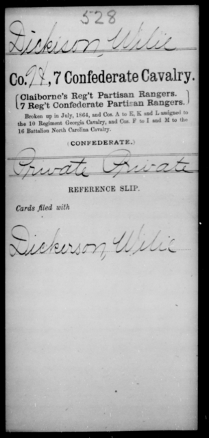 Dickison, Wilie - Age [Blank], Year: [Blank] - Seventh Confederate Cavalry, C-F - Raised Directly by the Confederate Government