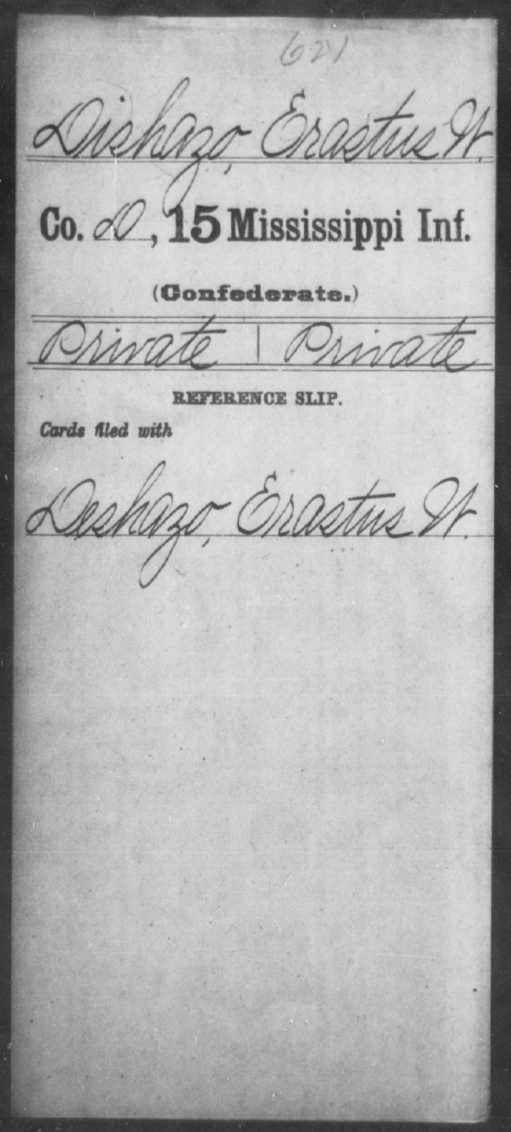 Dishazo, Erastus W - Age: [Blank], Year: [BLANK] - Mississippi Fifteenth Infantry, C-D