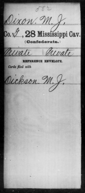 Dixon, M J - Age: [Blank], Year: [BLANK] - Mississippi Twenty-eighth Cavalry, C-E