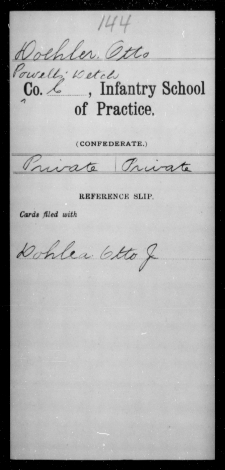 Doehler, Otto - Age [Blank], Year: [Blank] - Bands, CSA AND Lt. Click's Co., Ordnance Scouts and Guards, CSA AND Infantry School of Practice - Raised Directly by the Confederate Government