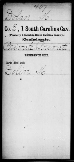 Dolan, M - Age: [Blank], Year: [BLANK] - South Carolina First Cavalry C-E