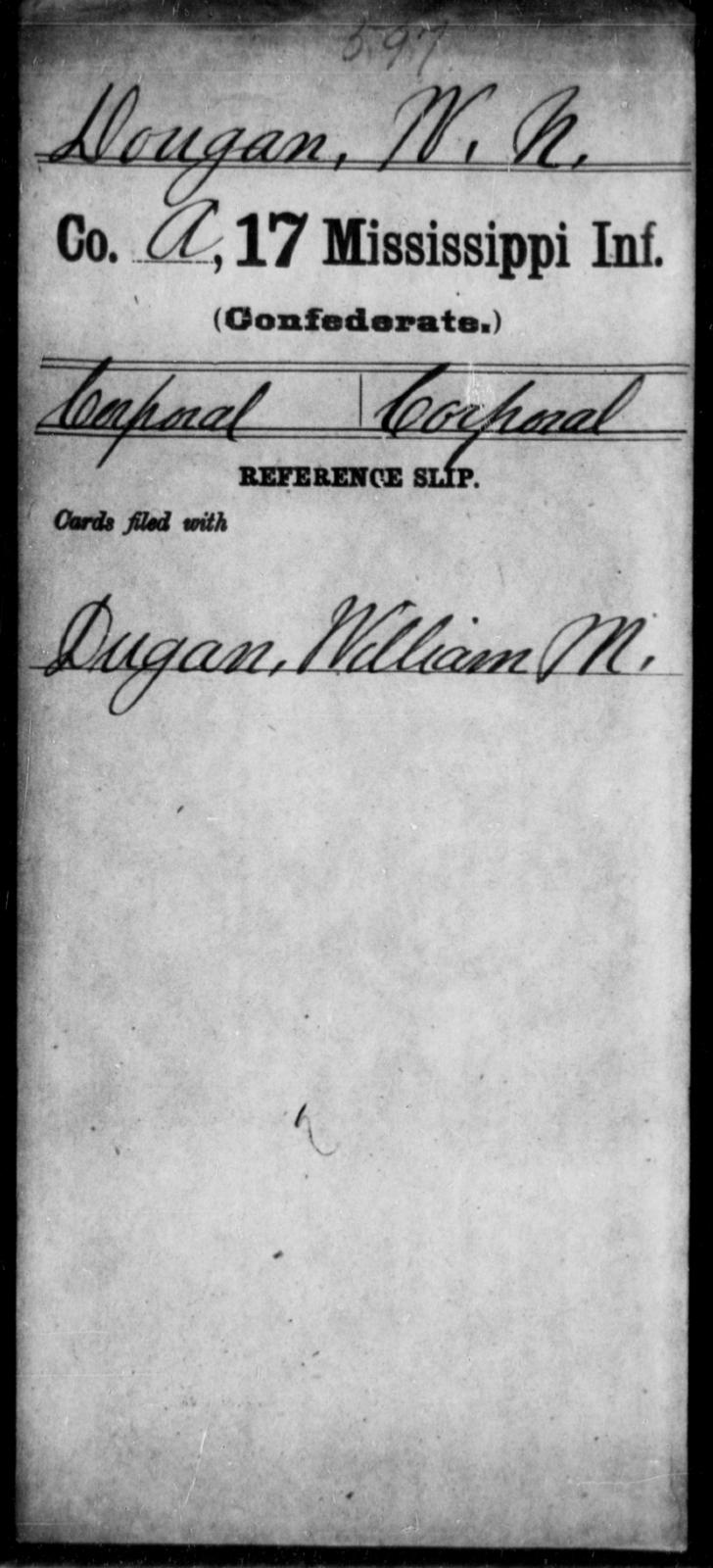 Dougan, W N - Age: [Blank], Year: [BLANK] - Mississippi Seventeenth Infantry, Di-F