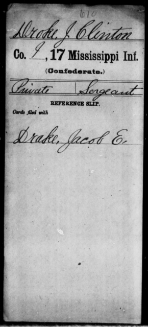 Droke, J Clinton - Age: [Blank], Year: [BLANK] - Mississippi Seventeenth Infantry, Di-F