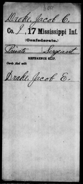 Droke, Jacob C - Age: [Blank], Year: [BLANK] - Mississippi Seventeenth Infantry, Di-F