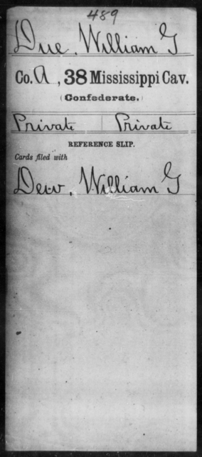 Due, William G - Age: [Blank], Year: [BLANK] - Mississippi Thirty-eighth Cavalry, D-H